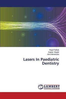 Lasers In Paediatric Dentistry