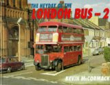 The Heyday of the London Bus 2