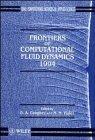 Frontiers of computational fluid dynamics 1994