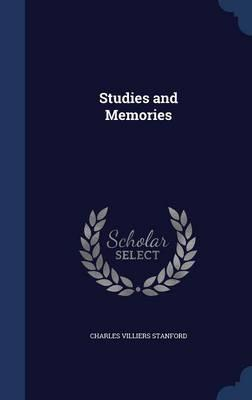 Studies and Memories