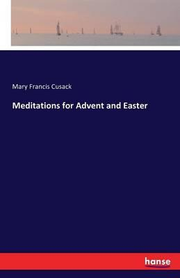 Meditations for Advent and Easter