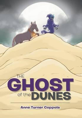 The Ghost of the Dunes
