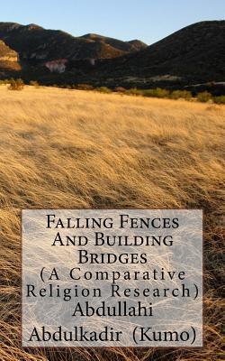 Falling Fences and Building Bridges