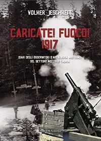 Caricate! Fuoco! 1917