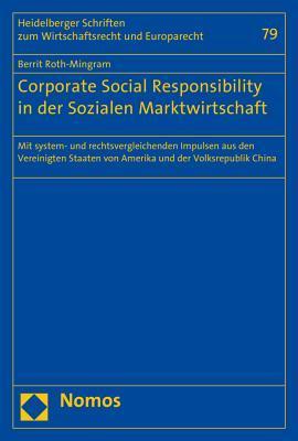 Corporate Social Responsibility in Der Sozialen Marktwirtschaft
