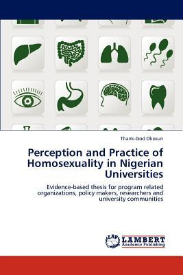 Perception and Practice of Homosexuality in Nigerian Universities
