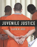 e-Study Guide for: Juvenile Justice by Karen M. Hess, ISBN 9780495504375