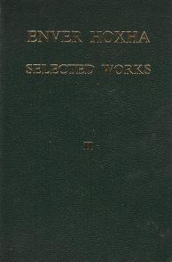Enver Hoxha Selected Works: Vol. 1