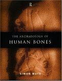 Archaeology of Human Bones