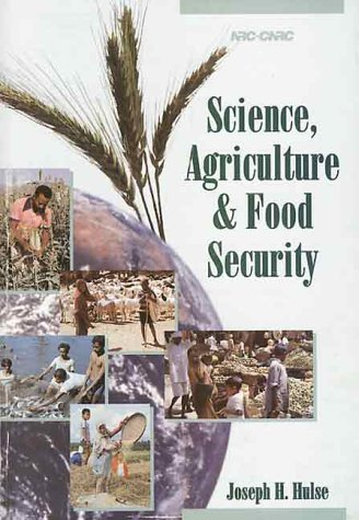 Science, Agriculture, and Food Security