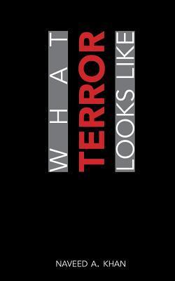What Terror Looks Like