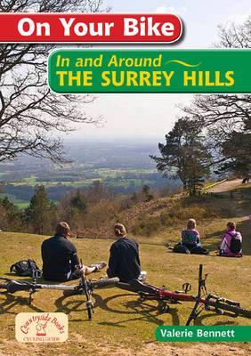 On Your Bike - The Surrey Hills (20 Cycle Routes)