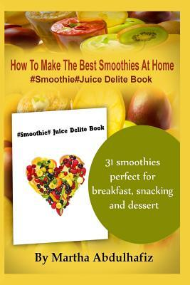 How to Make the Best Smoothies at Home