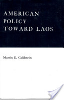 American Policy Twrd Laos