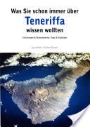 Was Sie schon immer über Teneriffa wissen wollten