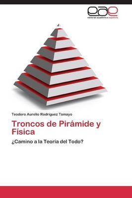 Troncos de Pirámide y Física
