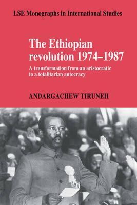 The Ethiopian Revolution 1974–1987
