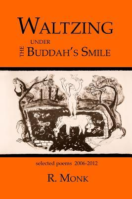 Waltzing Under the Buddah's Smile