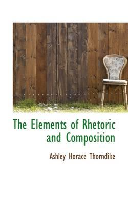 The Elements of Rhetoric and Composition