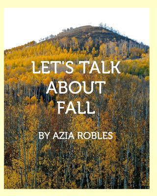 Let's Talk about Fall