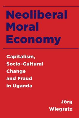 Neoliberal Moral Economy