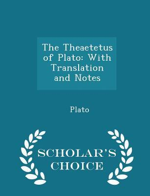 The Theaetetus of Plato