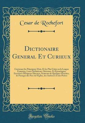 Dictionaire General Et Curieux