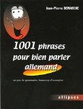 1001 phrases pour bi...
