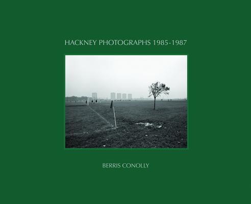 Hackney Photographs 1985-1987