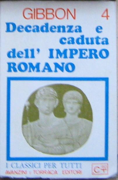 Decadenza e caduta dell'impero romano vol.4