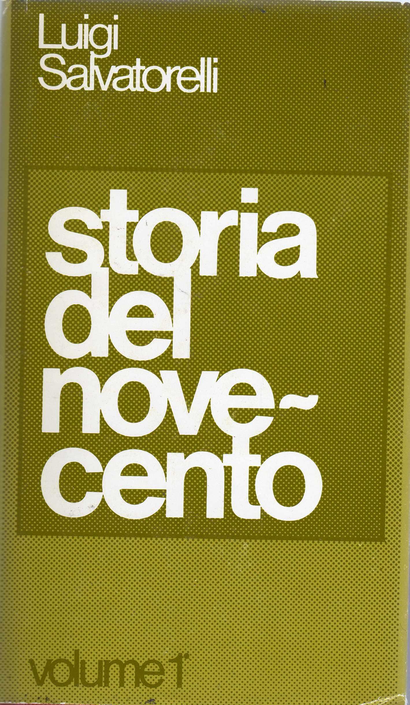 Storia del Novecento - Volume I