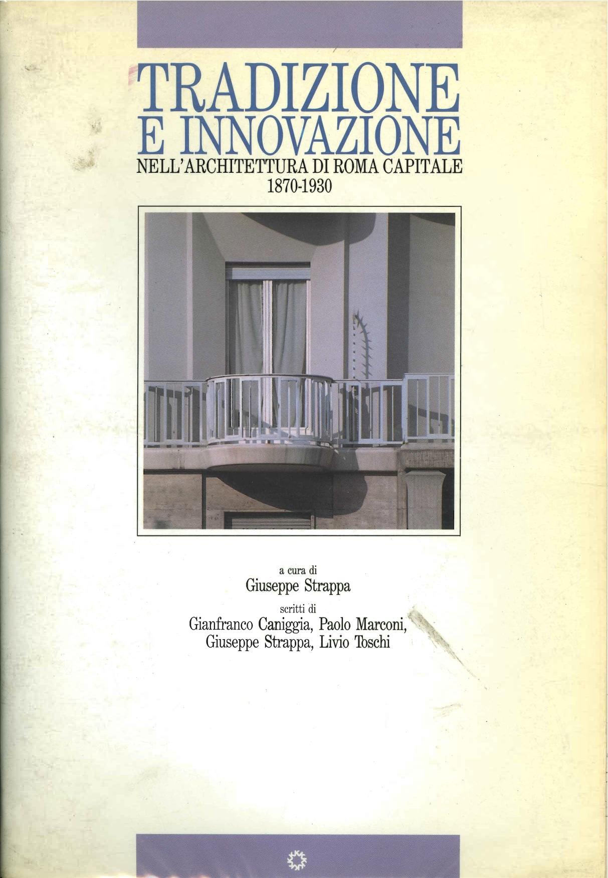 Tradizione e innovazione nell'architettura di Roma capitale, 1870-1930