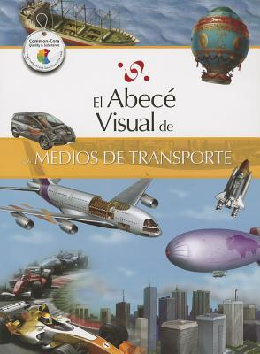 El abece visual de los medios de transporte / The Illustrated Basics of Means of Transportation
