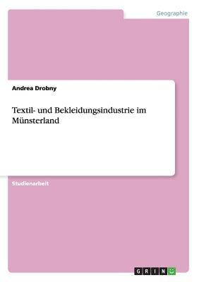 Textil- und Bekleidungsindustrie im Münsterland