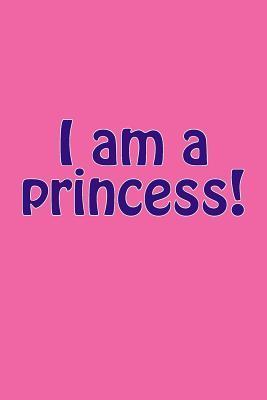 I am a princess!