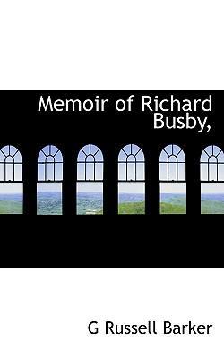 Memoir of Richard Busby,