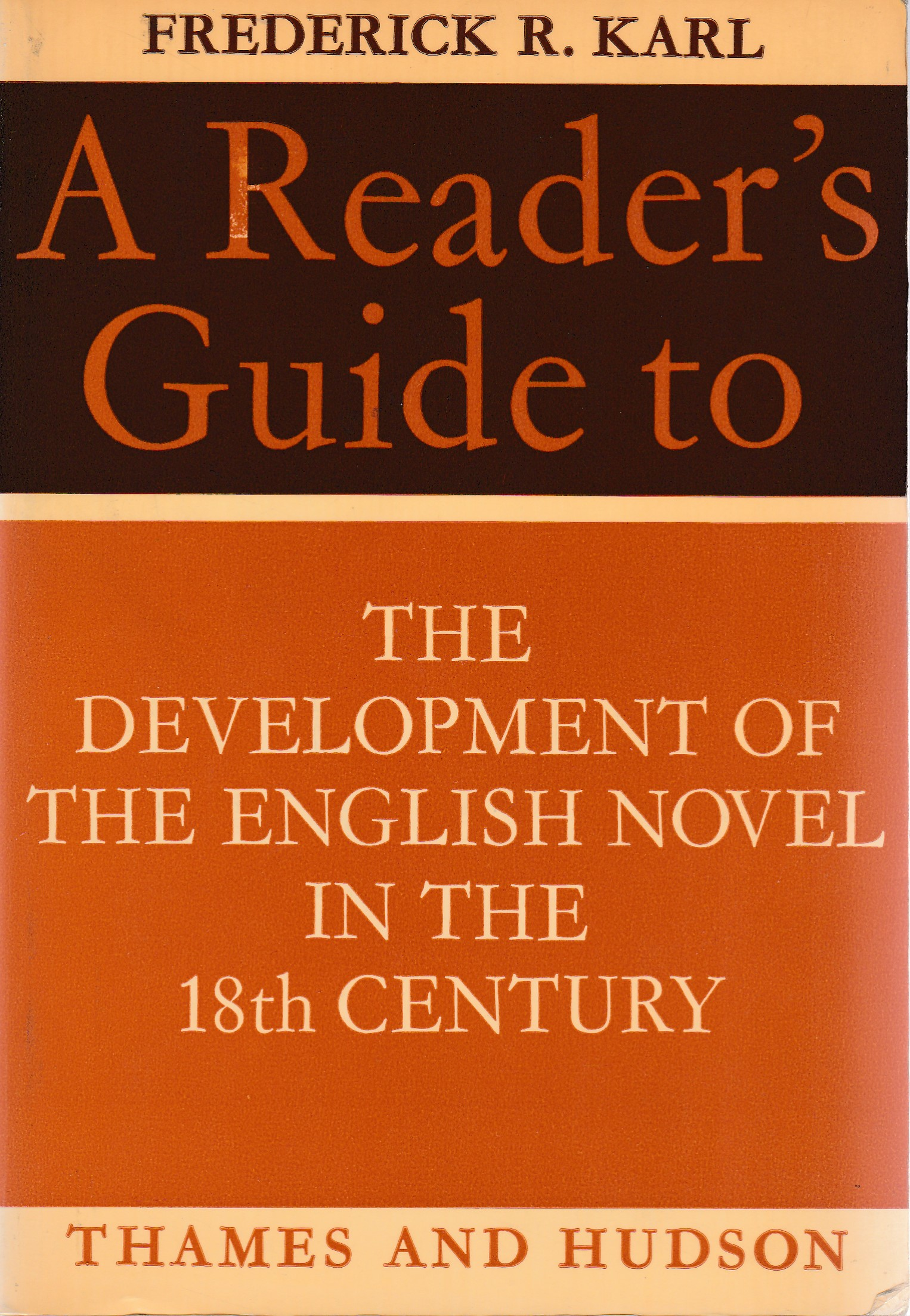 A Reader's Guide to the Development of the English Novel in the 18th Century
