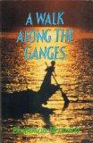 Walk Along the Ganges