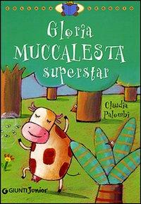 Gloria Muccalesta superstar