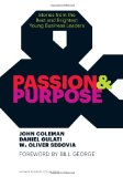 Passion and Purpose