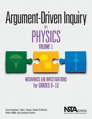 Argument-Driven Inquiry in Physics, Volume 1