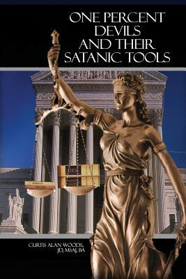 One Percent Devils and Their Satanic Tools