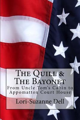 The Quill and The Bayonet