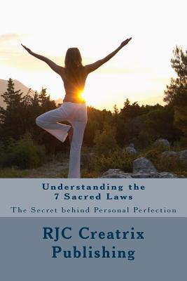 Understanding the 7 Sacred Laws