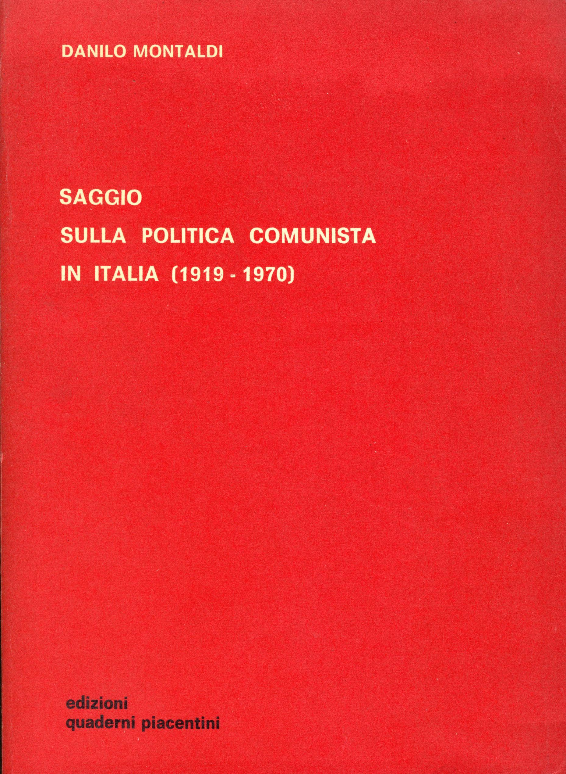 Saggio sulla politica comunista in Italia, 1919 - 1970