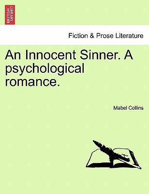 An Innocent Sinner. A psychological romance. Vol. II
