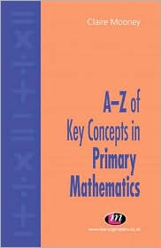 Az of Key Concepts in Primary Mathematics