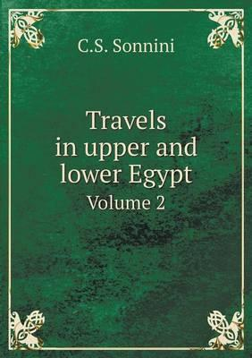 Travels in Upper and Lower Egypt Volume 2