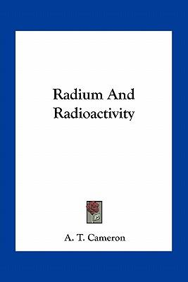 Radium and Radioactivity