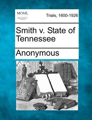 Smith V. State of Tennessee